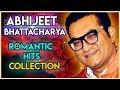Top10 Best ABHIJEET BHATTACHARYA Hit songs | Abhijeet Bhattacharya Romantic songs album