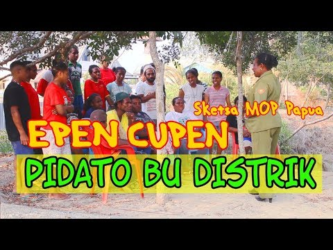 EPEN CUPEN 8 Mop Papua : PIDATO BU DISTRIK