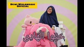 HAYYUL HADI - SHOLAWAT Cover By ( Dewi Wulandari )