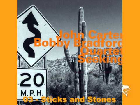John Carter - Bobby Bradford Quartet - Sticks and Stones