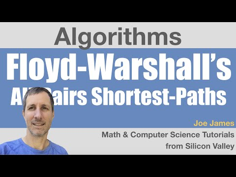 Floyd Warshall Algorithm: All-pairs Shortest-paths