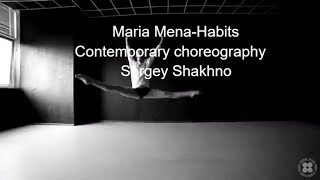 Maria Mena – Habits Feat  Mads Langer/ Contemporary Choreography By Sergey Shakh