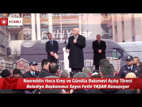 Nasreddin Hoca Kreş ve Gündüz Bakımevi Açılış Töreni