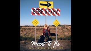 Meant To Be (feat. Florida Georgia Line) (Pop Radio Version) (Audio) - Bebe Rexha