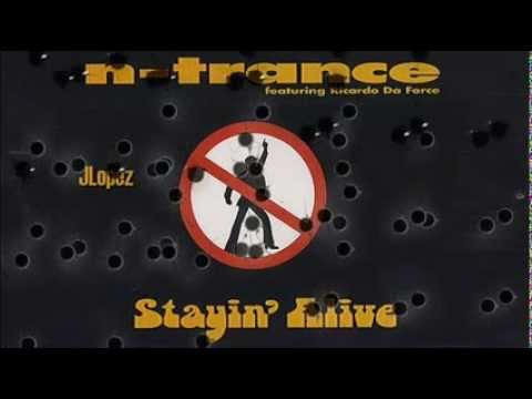 N-Trance +  Stayin' Alive +  Lyrics/HQ