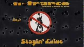 N-Trance +  Stayin