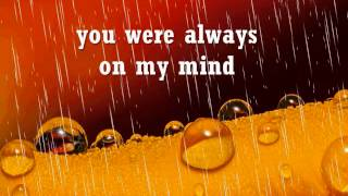 ALWAYS ON MY MIND - Willie Nelson (Lyrics)