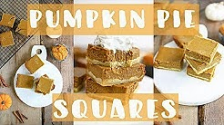 Healthy PUMPKIN PIE Squares | EASY Thanksgiving Recipes