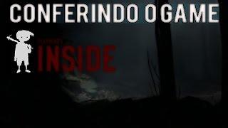 INSIDE: Conferindo o Game