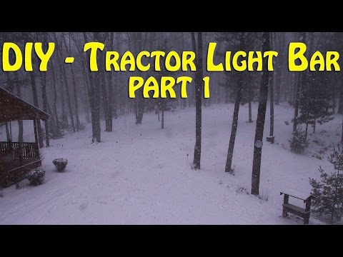DIY - Building A Tractor Light Bar
