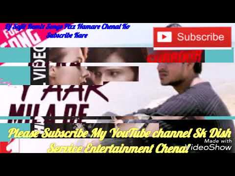 Mera yaar Mila De Mujko Dj Sujit Mix Hindi New Song Super Hits Movie Hard  Dolki Kick Mix By Dj Sujit