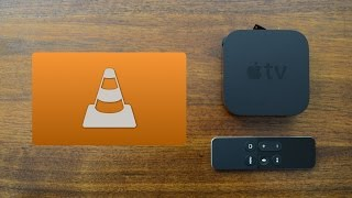 VLC Media Streaming App for Apple TV 4th Generation - [Review] + Walkthrough