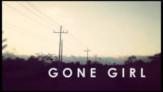 Gone Girl  - Till Death Sets Us Apart