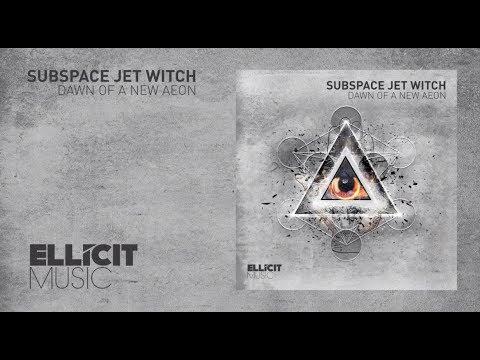 Subspace Jet Witch - Dawn of a New Aeon mp3 ke stažení
