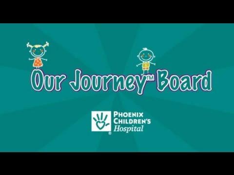 Phoenix Children's Hospital - Patient Education & Journey™ Boards