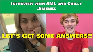 Interview with SML and Chilly (I need your help)