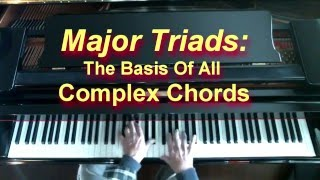 Major Triads: The Basic For More Complex Chords thumbnail