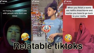 RELATABLE tiktoks that mostly us can relate | TikTok Compilation