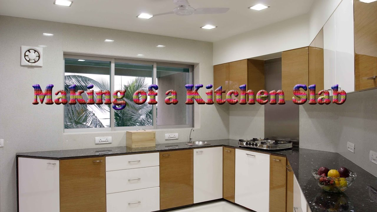 Modular Kitchen Slab Youtube