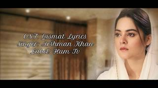 qismat-ost-lyrics-arshman-khan-hum-tv