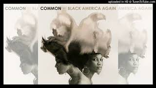 """Common - """"The Day Women Took Over"""" [Clean] (feat. BJ the Chicago Kid )"""