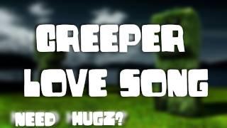 Minecraft: Creeper Love Song - PARODIE!