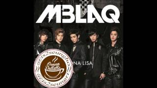 MBLAQ (엠블랙) - MONA LISA (Japanese Ver)
