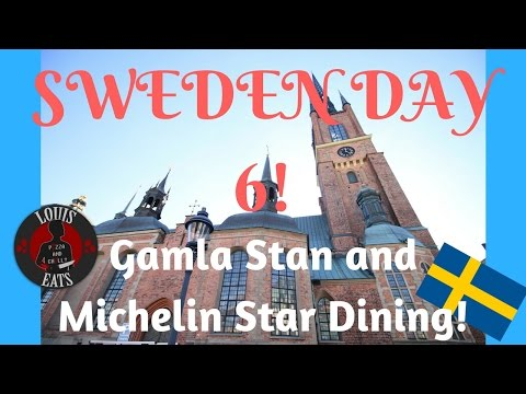 SWEDEN DAY 6! | Gamla Stan and MICHELIN STAR Dining!