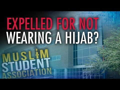 Muslim Wants Student Expelled For Refusing To Wear Hijab | Campus Unmasked