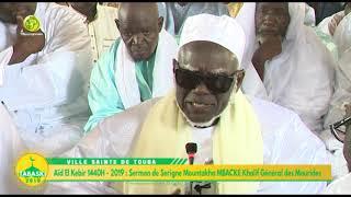 Aïd el Kebir 2019: Sermon du Khalif Général des Mourides Serigne Mountakha Bassirou MBACKE