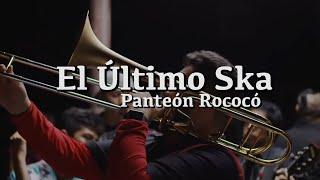 Panteón Rococó - El Último Ska letra