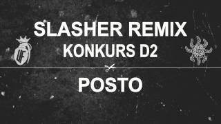 SŁOŃ/MIKSER SLASHER (POSTO REMIX) | KONKURS D2