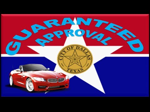 Dallas, TX Automobile Financing : Bad Credit Car Loans Guaranteed Approval at Low Rates with 0 Down