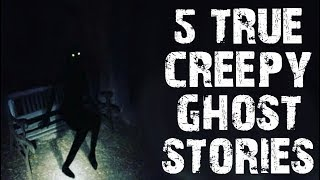 5 TRUE Absolutely Chilling Ghost & Paranormal Horror Stories | (Scary Stories)