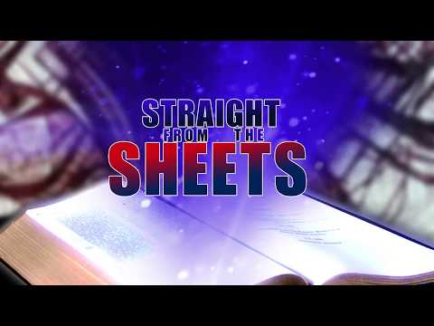 Straight from the Sheets - Episode 008 - Let us speak as the Oracles of God