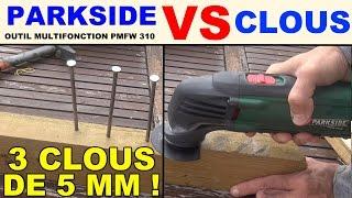 Outil multifonction lidl parkside pmfw 310 couper des clous 5 mm test