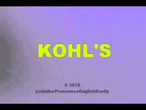 How to pronounce KOHLS