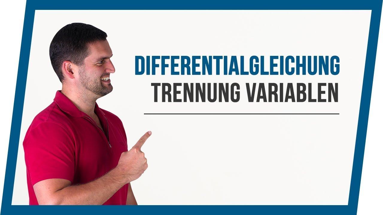 Differenzialgleichung Trennung Variablen Mathe By Daniel Jung Youtube