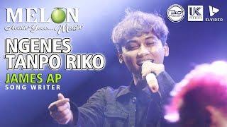 Gambar cover NGENES TANPO RIKO (SKA KOPLO) JAMES AP \\ MELON MUSIC LIVE REJOAGUNG SRONO