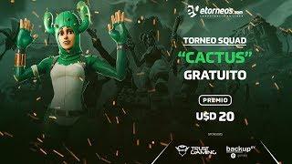 "FREE TORNEO FORTNITE PREMIO 20 U-D ""CACTUS"""
