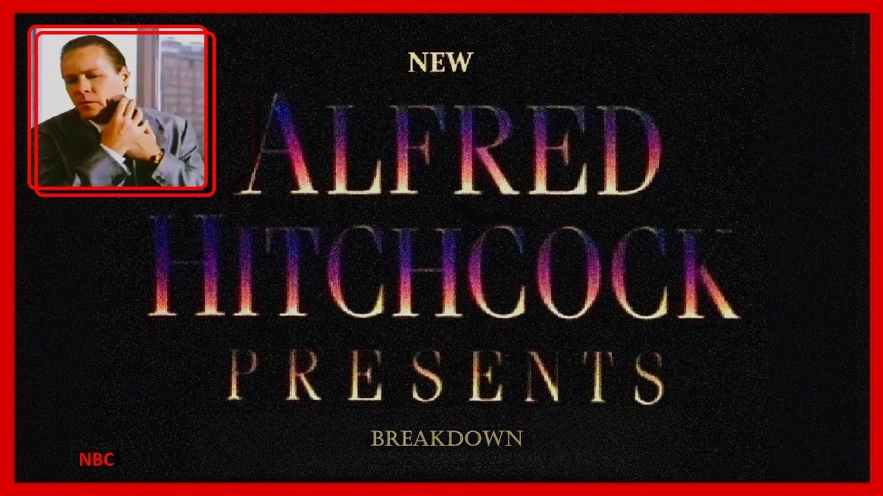 Download New Alfred Hitchcock Presents: Breakdown (1985). Chilling Episode Starring Andy Garcia.
