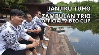 "Zambulan Trio - ""JANJIKU TUHO"" - Official Video Clip"