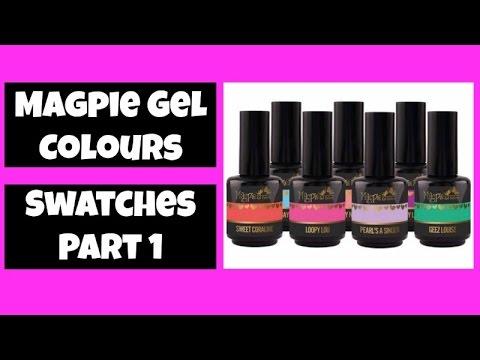 Magpie Gel Colour Swatches Part 1