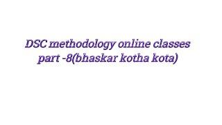 TET / DSC science,maths, social methodology online classes | 2018 | telugu | bhaskar | part-8