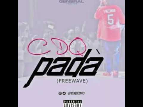 Download CDQ - P A D A (Freestyle) NEW MUSIC 2016