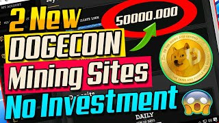 2 New Free Dogecoin Mining Sites No Investment 2020|Dogecoin Mining|New Doge Mining Site