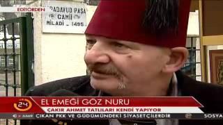 Üsküdar'ın ünlü kabadayısı Çakır Ahmet tövbe edip tatlıcı oldu