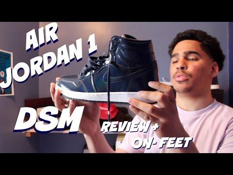 best sneakers eea4b 70810 AIR JORDAN 1  DSM  REVIEW AND ON FOOT