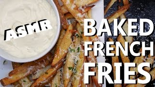 Baked french fries - ASMR cooking recipe w/ soft whispers