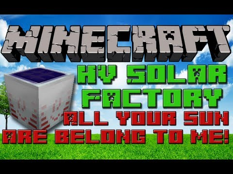Minecraft Tekkit HV Solar Factory - #2: All Your Sun are Bel